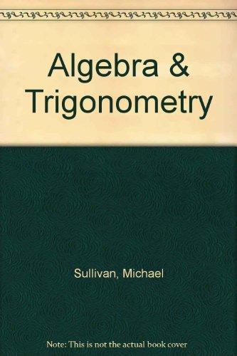9780131889682: Algebra & Trigonometry