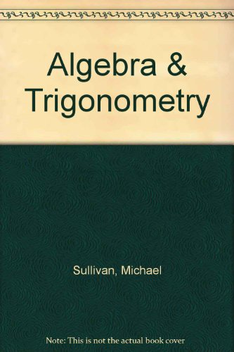 9780131889682: Algebra & Trigonometry