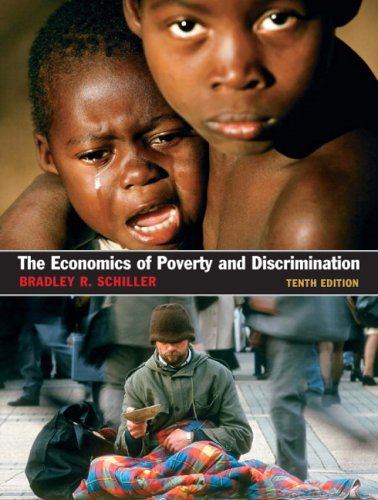 9780131889699: The Economics of Poverty and Discrimination