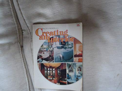 9780131890015: Creating an Interior: A Complete Guide to Interior Design