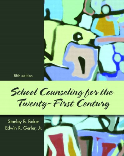 9780131890374: School Counseling for the 21st Century (5th Edition)