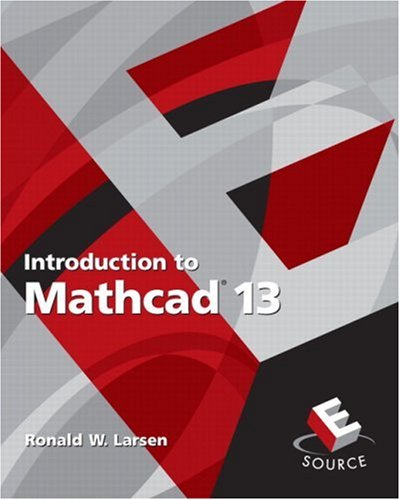 9780131890732: Introduction to MathCAD 13, 2nd Edition
