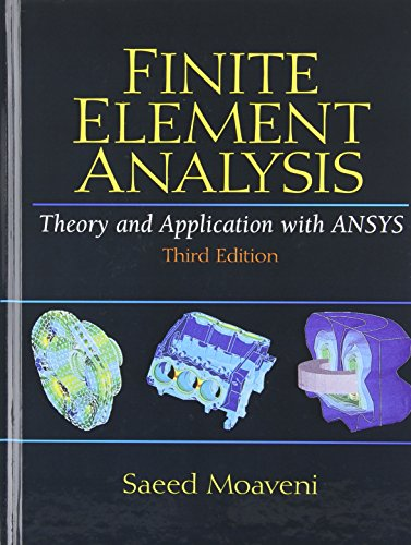 9780131890800: Finite Element Analysis: Theory and Application with ANSYS
