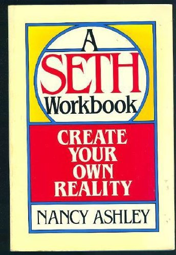 9780131891272: Create Your Own Reality: A Seth Workbook