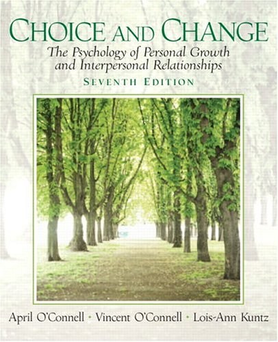 Choice and Change: The Psychology of Personal: April O'Connell Professor