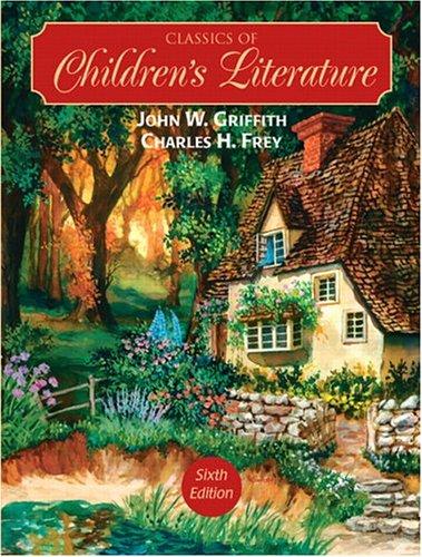 9780131891838: Classics of Children's Literature (6th Edition)