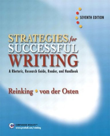 9780131891951: Strategies for Successful Writing: A Rhetoric, Research Guide, Reader and Handbook (7th Edition)