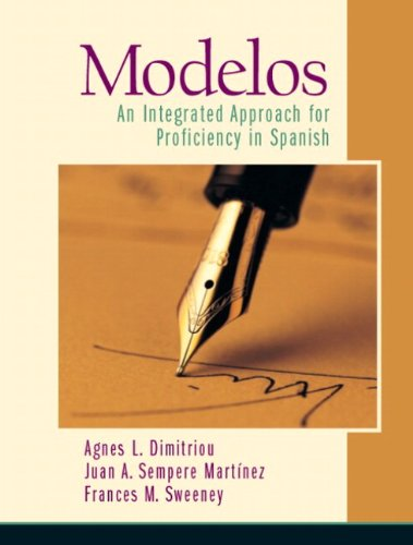 9780131893016: Modelos An Integrated Approach for Proficiency in Spanish