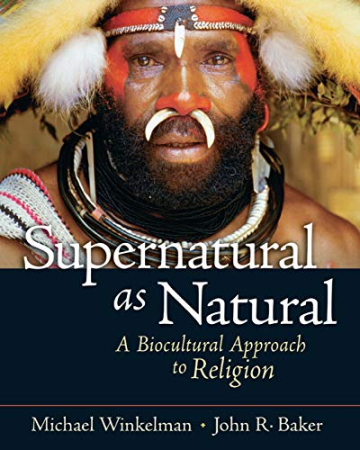 9780131893030: Supernatural as Natural: A Biocultural Approach to Religion