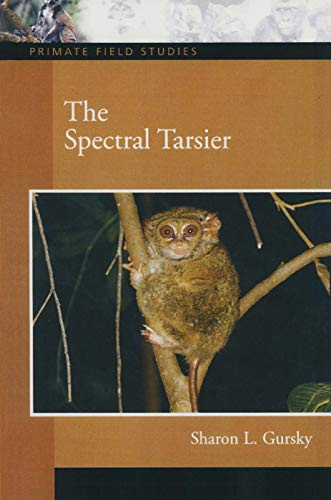 9780131893320: The Spectral Tarsier (Primate Field Studies)