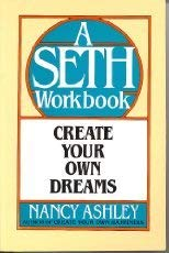 9780131893825: Create Your Own Dreams: A Seth Workbook (The Seth Workbook Series)