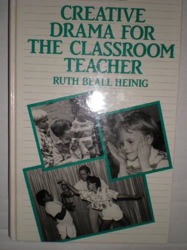 9780131894242: Creative Drama for the Classroom Teacher
