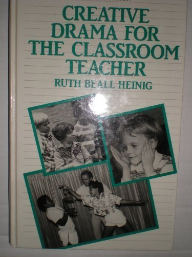9780131894242: Creative Drama for the Classroom Teacher