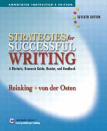 Strategies for Successful Writing, A Rhetoric, Research Guide, Reader, and Handbook (Annotated Instr (013189532X) by James A. Reinking