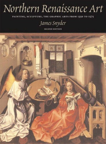 9780131895645: Northern Renaissance Art: Painting, Sculpture, the Graphic Arts from 1350 to 1575