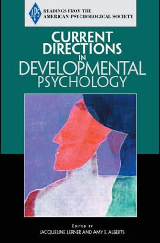 Current Directions in Developmental Psychology: APS) Association for