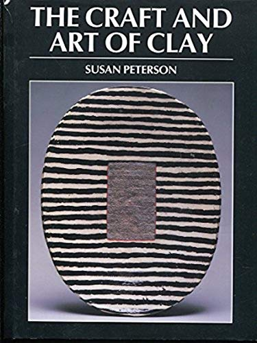 9780131895980: The Craft and Art of Clay