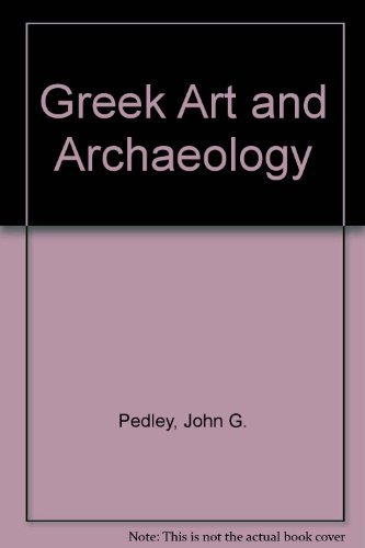9780131896512: Greek Art and Archaeology