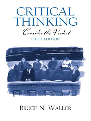 9780131896666: Critical Thinking: Consider the Verdict (5th Edition)