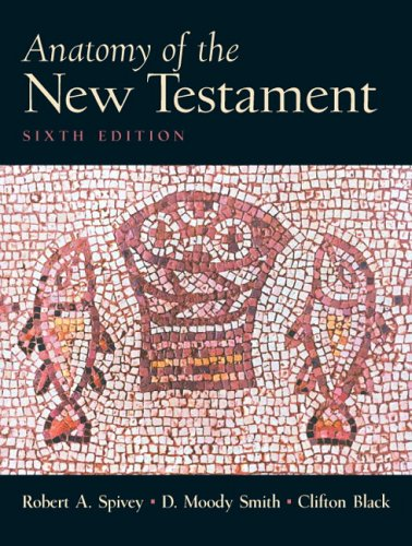 9780131897038: Anatomy of the New Testament (6th Edition)