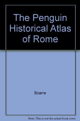 9780131897830: The Penguin Historical Atlas of Rome