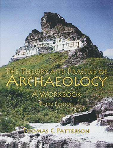 9780131898059: Theory and Practice of Archaeology: A Workbook