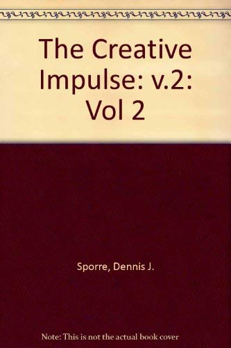 9780131898202: The Creative Impulse: An Introduction to the Arts