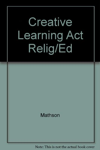 9780131898387: Creative Learning Act Relig/Ed (Steeple books)