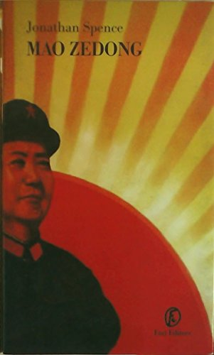 Mao Zedong (0131898868) by Jonathan Spence