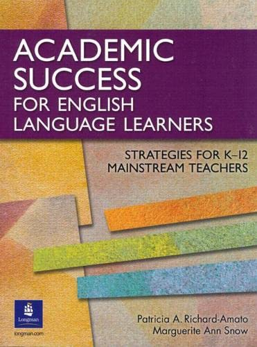 9780131899100: Academic Success for English Language Learners: Strategies for K-12 Mainstream Teachers