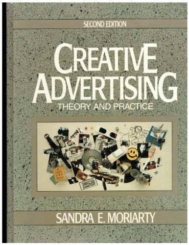 9780131899117: Creative Advertising: Theory and Practice