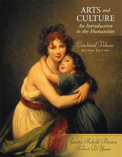 9780131899155: Arts and Culture: Combined Volume: An Introduction to the Humanities