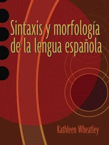9780131899193: Sintaxis y morfología de la lengua española