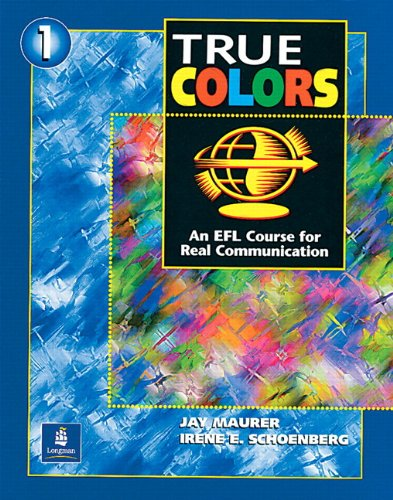 9780131899346: True Colors: An EFL Course for Real Communication, Level 1 Split Edition A with Power Workbook