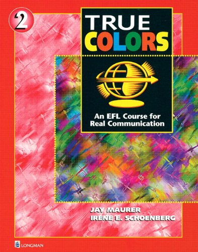 9780131899353: True Colors: An EFL Course for Real Communication, Level 2 Split Edition B with Power Workbook