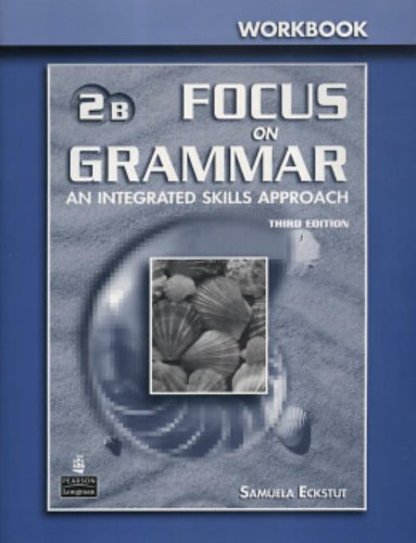 9780131899827: Focus on Grammar 2 Split Workbook B