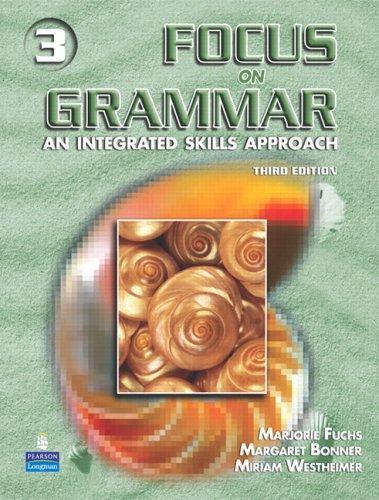 9780131899841: Focus On Grammar 3: An Integrated Skills Approach