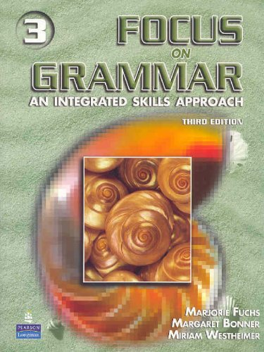 9780131899858: Focus On Grammar 3: An Integrated Skills Approach, Third Edition (Full Student Book with Audio CD)