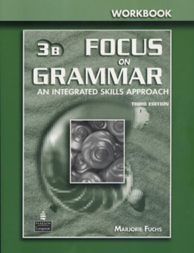 9780131899889: Focus on Grammar 3 Split Workbook B
