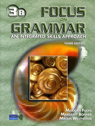 9780131899957: Focus on Grammar 3 Student Book B (without Audio CD)