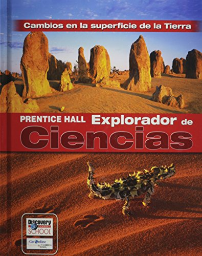 9780131900455: SCIENCE EXPLORER EARTHS CHANGING SURFACE SPANISH STUDENT EDITION