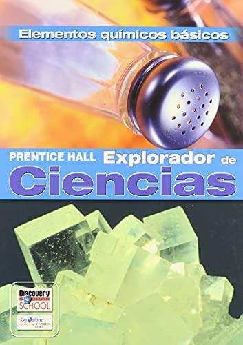 9780131900493: SCIENCE EXPLORER CHEMICAL BUILDING BLOCKS SPANISH STUDENT EDITION