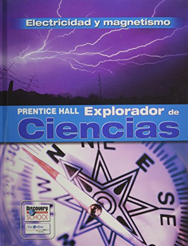 9780131900523: SCIENCE EXPLORER ELECTRICITY AND MAGNETISM SPANISH STUDENT EDITION