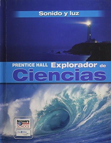 9780131900530: SCIENCE EXPLORER SOUND AND LIGHT SPANISH STUDENT EDITION