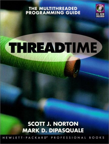 9780131900677: Thread Time: The MultiThreaded Programming Guide