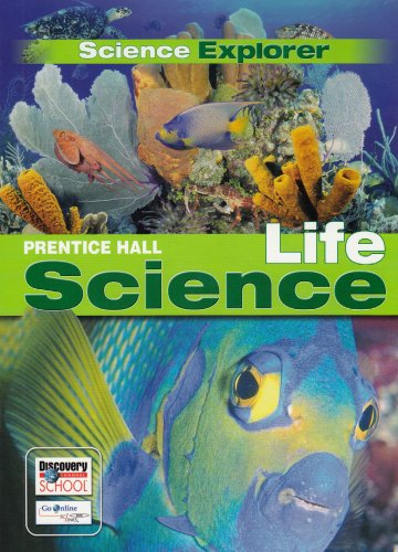 PRENTICE HALL SCIENCE EXPLORER LIFE SCIENCE STUDENT EDITION 2005: HALL, PRENTICE