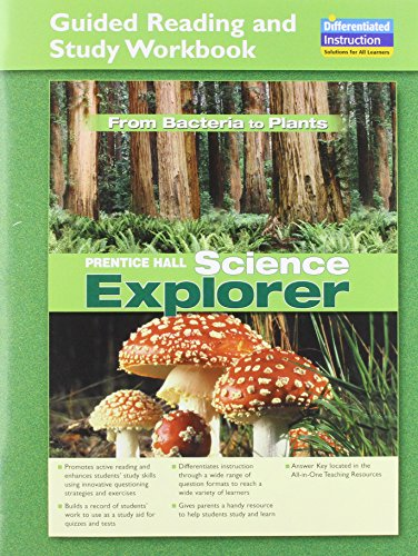 9780131901681: SCIENCE EXPLORER FROM BACTERIA TO PLANTS GUIDED READING AND STUDY WORKBOOK 2005C