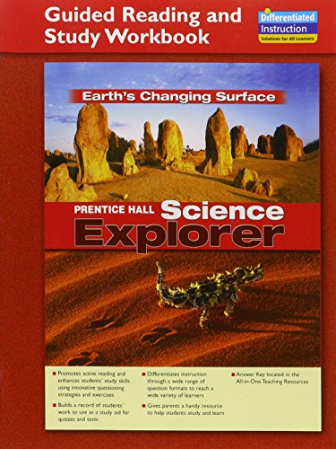 9780131901759: Prentice Hall Science Explorer: Earth's Changing Surface (Guided Reading And Study Workbook)