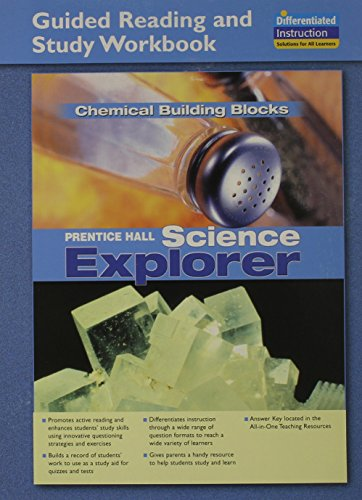 9780131901797: Science Explorer Chemical Building Blocks Guided Reading and Study Workbook 2005