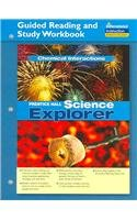 9780131901803: SCIENCE EXPLORER CHEMICAL INTERACTIONS GUIDED READING AND STUDY         WORKBOOK 2005